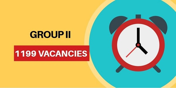1199 Vacancies in Combined Civil Services Examination–II (Interview Posts) (Group-II Services)