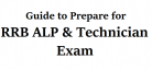 Guide to Prepare for RRB ALP & Technician Exam